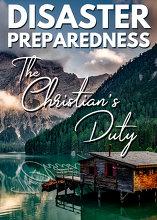 Disaster Preparedness: The Christian's Duty!