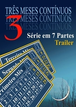 Três Meses Seguidos | Trailer