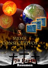 Tres Meses Consecutivos | 7a Parte