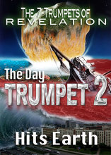 7 Trumpets of Revelation | The Day Trumpet 2 Hits Earth