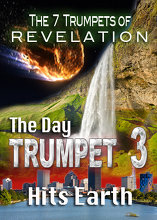 7 Trumpets of Revelation   The Day Trumpet 3 Hits Earth