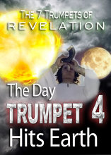 7 Trumpets of Revelation | The Day Trumpet 4 Hits Earth