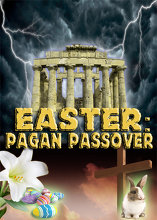 Easter   The Pagan Passover
