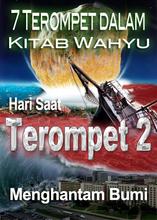 7 Terompet dalam Kitab Wahyu   Hari Saat Terompet 2 Menghantam Bumi