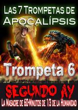 Las 7 Trompetas del Apocalipsis - La Masacre Demoníaca del 2o Ay