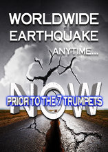 Worldwide Earthquake | Signaling the 7 Trumpets