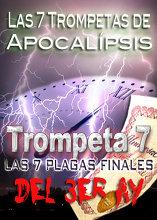 Las 7 Trompetas de Apocalipsis | Las 7 Plagas Finales del 3er Ay (Aflicción)
