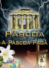 Páscoa | A Páscoa Pagã