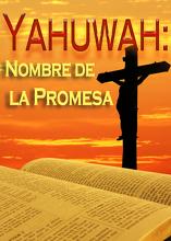 Su Nombre es Maravilloso   Parte 2 - Yahuwah: Nombre de la Promesa