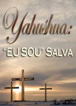 Seu Nome é Maravilhoso | Parte 3 - Yahushua: