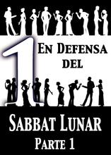 En Defensa del Sabbat Lunar | Parte 1
