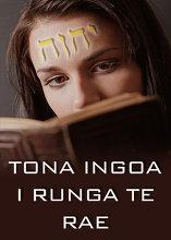 E Ingoa Umere Tona | Tuanga 4 – Tona Ingoa tei runga i te Rae