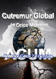 Cutremurul Global semnalizand cele 7 Trambite