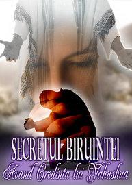 Secretul Biruintei:Avand Credinta lui Yahushua