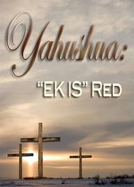 Sy Naam Is Wonderbaar | Deel 3 - Yahushua: 'EK IS' Red
