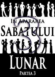 In Apararea Sabatului Lunar | Partea 3