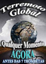Terremoto Global,  Sinal das 7 Trombetas