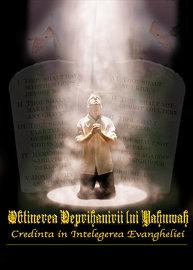 Obtinerea Neprihanirii lui Yahuwah: Credinta in intelegerea Evangheliei!