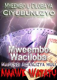 Mweembo wa Ciyubunuzyo Waciloba | Mapenzi Acaalizya muli Maawe Watatu