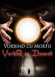 Vorbind cu Mortii:Vorbind cu Demonii