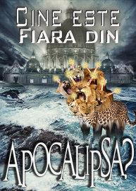 Cine este FIARA din Apocalipsa?