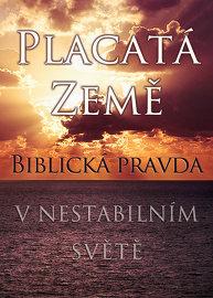 Placatá Země: Biblická pravda v nestabilním světě