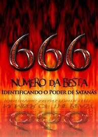 666: Numero da besta | Identificando o poder de Satanás