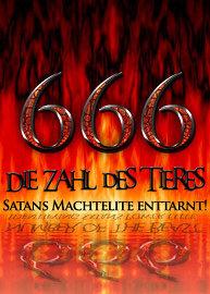 666: Die Zahl des Tieres / Satans Machtelite enttarnt!