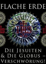 Flache Erde: Die Jesuiten & die Globus-Verschwörung!