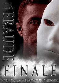 La Fraude Finale: Satan Apparaissant en tant que Yahushua!