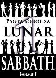 Pagtanggol sa Lunar Sabbath | Bahagi 1