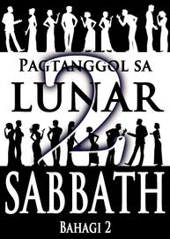 Pagtanggol sa Lunar Sabbath | Bahagi 2