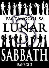 Pagtanggol sa Lunar Sabbath | Bahagi 3
