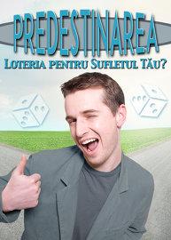 Predestinarea: Loteria pentru Sufletul Tău