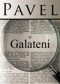 Pavel și Galateni: Au fost Sabatul și Sărbătorile pironite pe cruce?