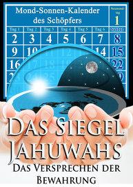 Das Siegel Jahuwahs: Das Versprechen der Bewahrung!