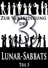 Zur Verteidigung des Lunar-Sabbats | Teil 3