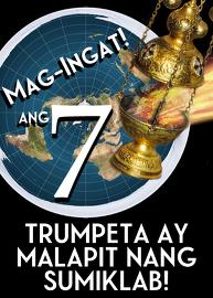 Mag-Ingat! Ang Pitong Trumpeta ay Malapit nang Sumiklab!
