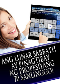 Ang Lunar Sabbath ay Pinagtibay ng Propesiyang 70 Sanlinggo!