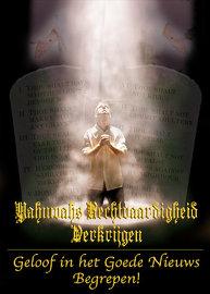Verkrijg Yahuwahs Rechtvaardigheid: Geloof in het Evangelie Begrepen!