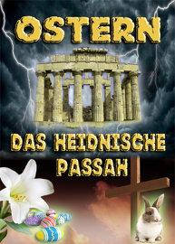 Ostern | Das heidnische Passah