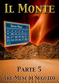 Tre Mesi di Seguito | Parte 5