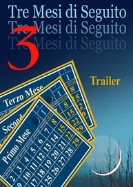 Tre Mesi di Seguito | Trailer