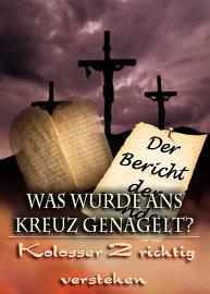 Was wurde ans Kreuz genagelt? | Kolosser 2 richtig verstehen