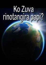 Ko Zuva Rinotangira papi?