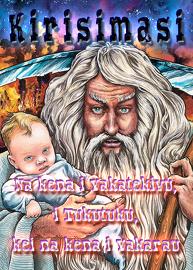 Kirisimasi: Na kena i Vakatekivu, i Tukutuku, kei na kena i Vakarau