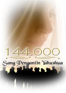 144.000: Sang Pengantin Yahushua