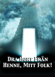 Dra Bort Från Henne, Mitt Folk!