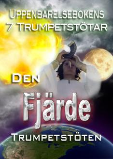 Uppenbarelsebokens 7 Trumpetstötar | Den fjärde Trumpetstöten
