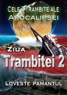 Cele 7 Trambite ale Apocalipsei   Ziua Trambitei 2 loveste pamantul
